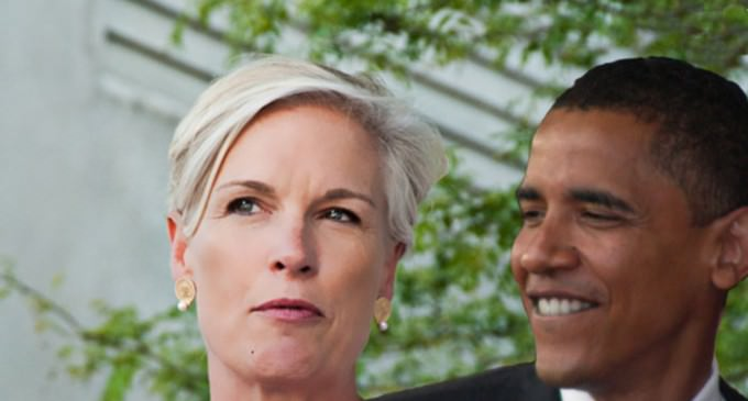 Planned Parenthood Cozy With Obama White House