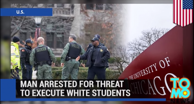 "Student Arrested For Threatening To Kill ""White Devils"""