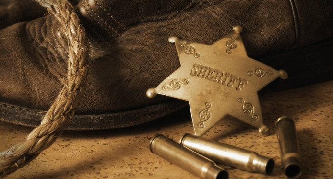 The Sheriff Has More Power In His County Than The President Of The United States