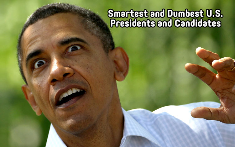 Smartest and Dumbest US Presidents