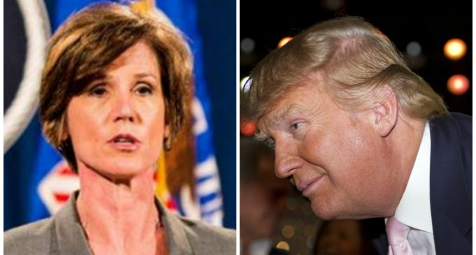 Trump to Acting Attorney General Yates: You're Fired!