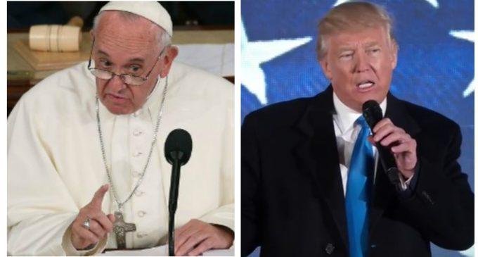Pope Francis: Trump's 'Populism is Evil'