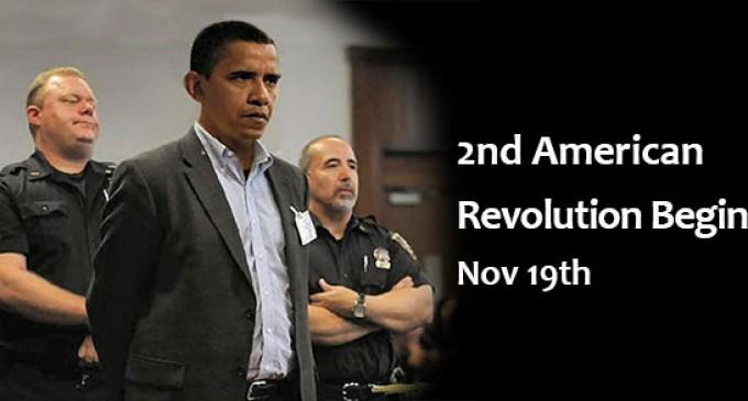 2nd American Revolution Start Date: November 19th