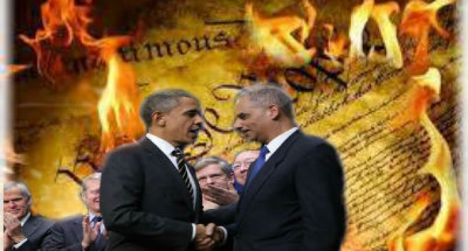 Eric Holder Is Trying To Nullify The Constitution Via Supreme Court