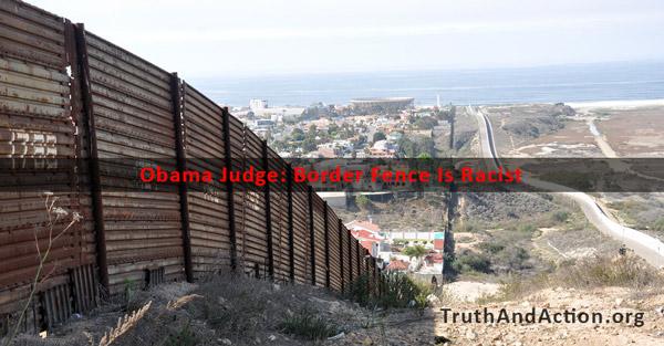 Obama Admin builds big border fence (just not on American ... |Obamas Border Fence