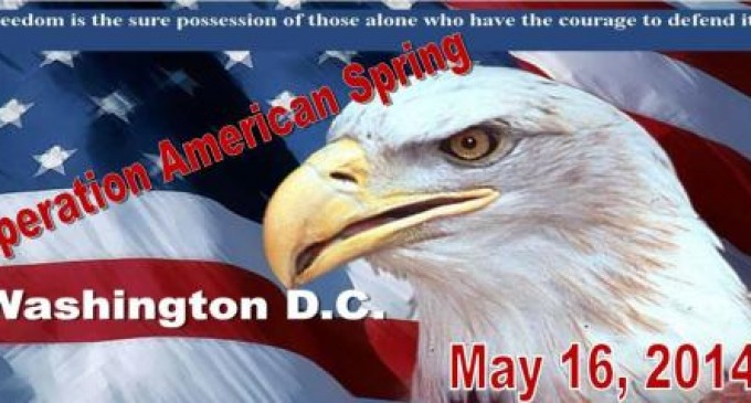 Operation American Spring: Ret. Colonel Creates March On Washington, May 16, 2014
